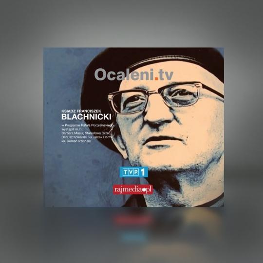 """Talk-show Ocaleni - Odcinek o ks.Franciszku Blachnickim, legendarnym kapłanie, twórcy Ruchu """"Światło życie""""."""