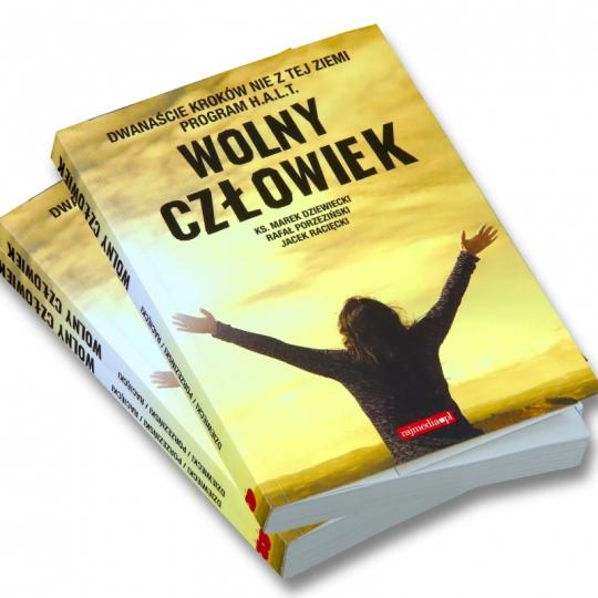 Pakiet: Wolny człowiek – ks. M. Dziewiecki, R. Porzeziński, J. Racięcki + film DVD (Krok III)