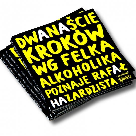 12 kroków wg Felka alkoholika - pliki MP3