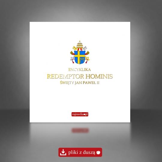 Redemptor hominis - encyklika o Jezusie Chrystusie, Zbawicielu ludzkości