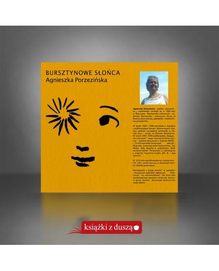 Bursztynowe słońca - Agnieszka Porzezińska